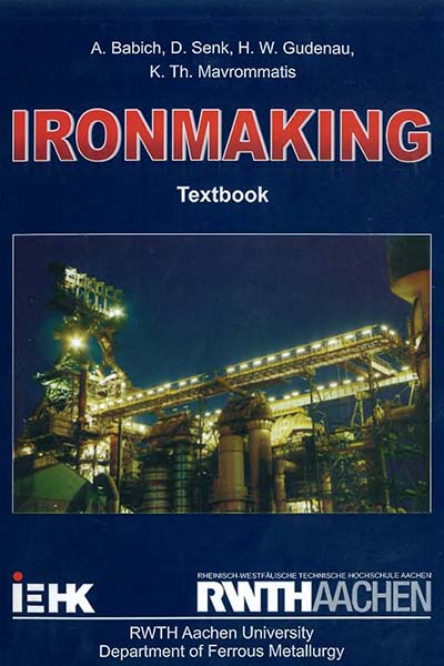 Ironmaking | Babich A., Senk D., Gudenau H.W., Mavrommatis K.Th.